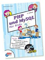 Johann-Christian Hanke: PHP und MySQL für Kids