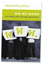 Constantin Gillies: Wie wir waren
