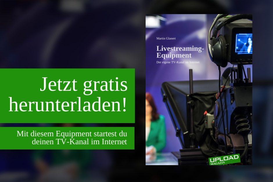 "UPLOAD Extra ""Livestreaming-Equipment"""