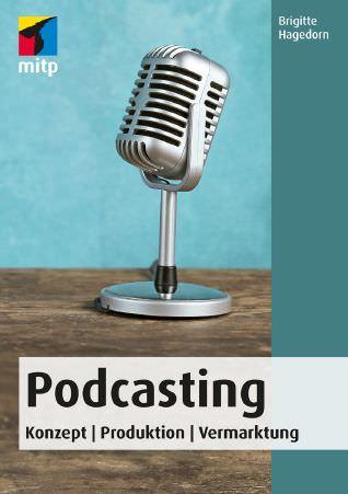 Cover des Podcasting-Buchs von Brigitte Hagedorn bei mitp
