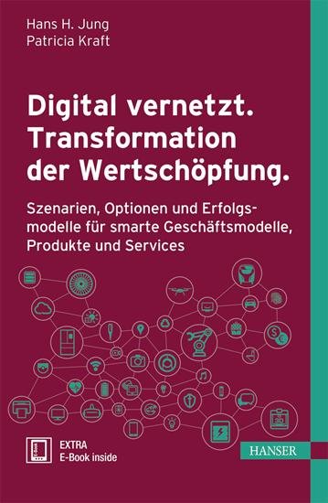 Buchcover von Digital vernetzt. Transformation der Wertschöpfung