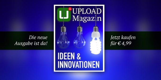 UPLOAD Magazin 56 Ideen und Innovationen