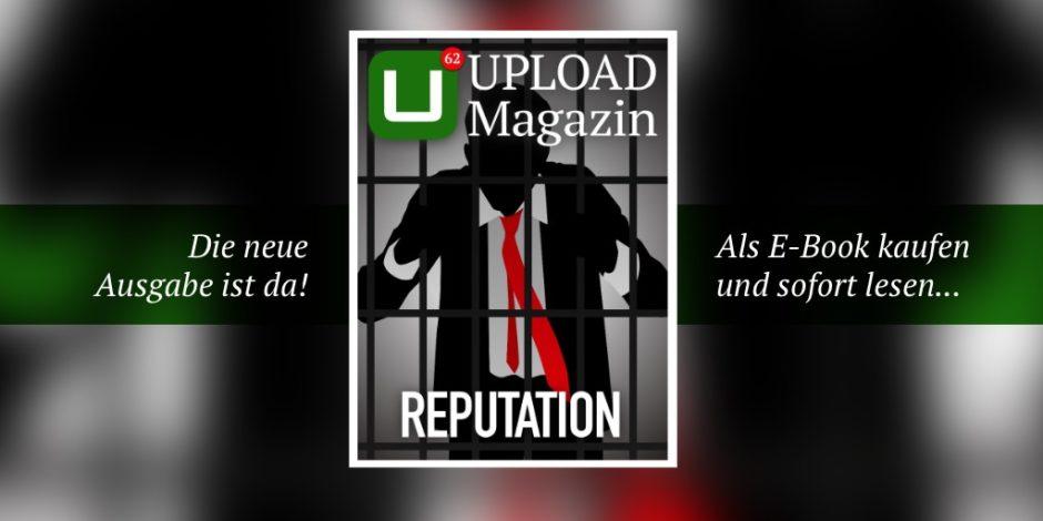 UPLOAD Magazin 62 Reputation