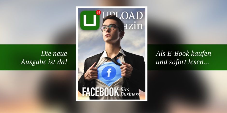 UPLOAD Magazin 63 Facebook fürs Business
