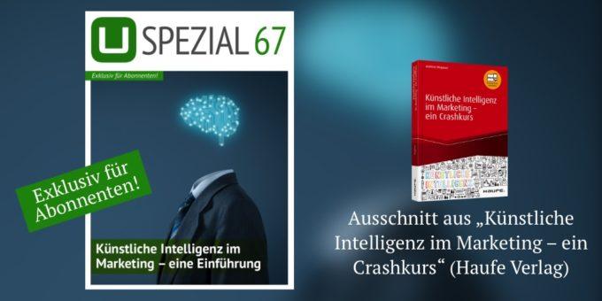 Neues Spezial: Künstliche Intelligenz im Marketing – eine Einführung