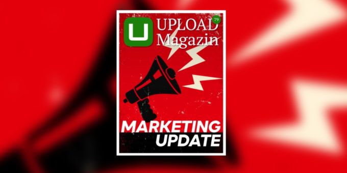 UPLOAD Magazin 79: Ihr Update rund ums digitale Marketing