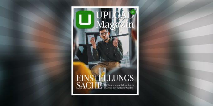 UPLOAD 80: Die besten Talente finden und fürs eigene Unternehmen begeistern