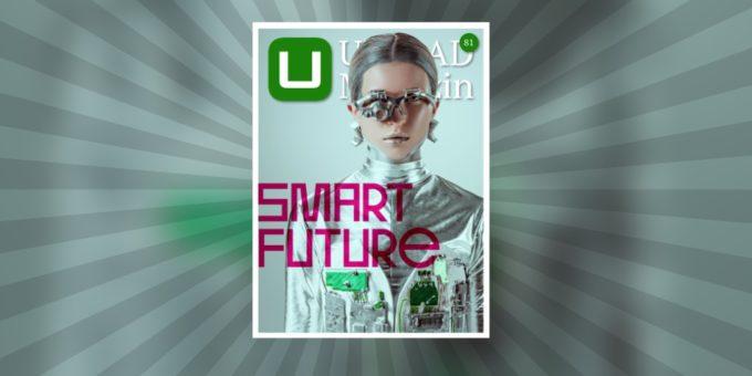 """UPLOAD 81: Werfen Sie mit uns einen Blick in die """"Smart Future"""""""