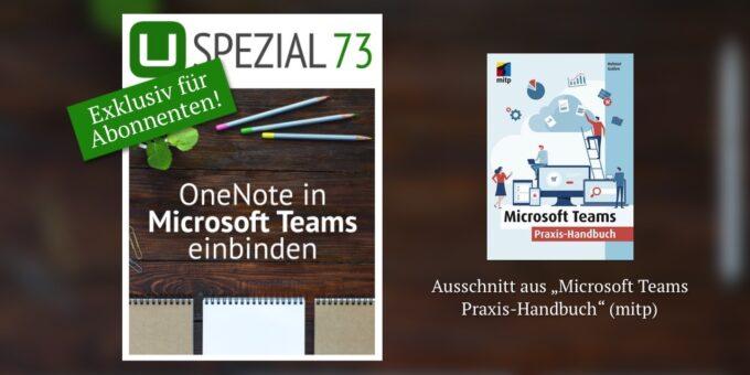 Neues Spezial: OneNote in Microsoft Teams einbinden