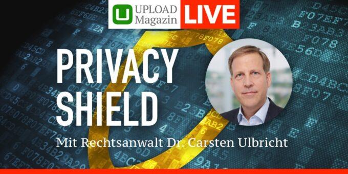 Live Talk: Was muss ich nach dem Ende des Privacy Shield jetzt tun?