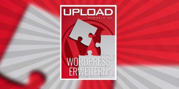 "UPLOAD Magazin 90 ""WordPress erweitern"""